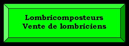 Lombricomposteurs, vente de lombriciens